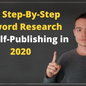 New Best Keyword Research Method for Kindle Publishing in 2020 - Quick, Easy, and Accurate