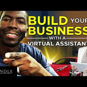 Build Your Business with A Virtual Assistant