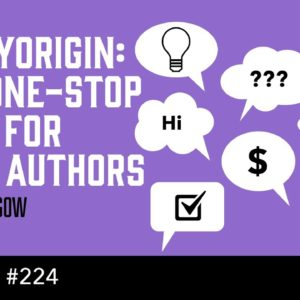StoryOrigin: The One-Stop Shop For Indie Authors (The Self Publishing Show, episode 224)