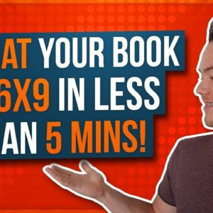 How to Format Your Book for KDP Print 6x9 in Less Than 5 Minutes!