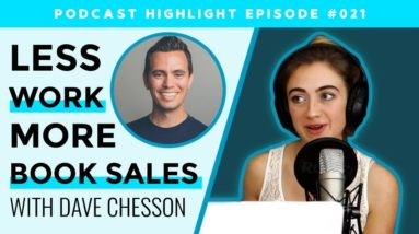 How to Sell More Books on Amazon - with Dave Chesson | K&A Show Highlight