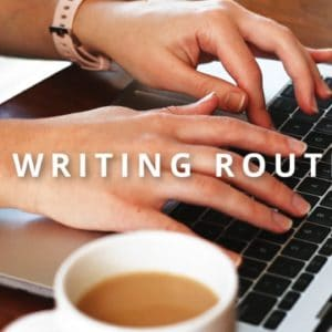 My Daily Writing Routine