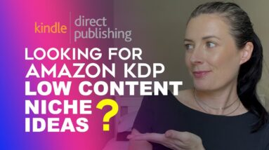 Amazon KDP Niche Research - How To Find Low Content Niche Ideas
