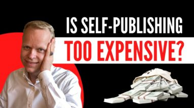 Does self publishing cost too much money?