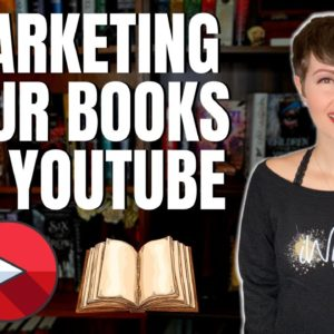 YouTube for Authors: How to Market Your Books on YouTube | iWriterly