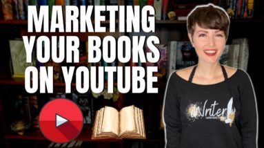 YouTube for Authors: How to Market Your Books on YouTube   iWriterly