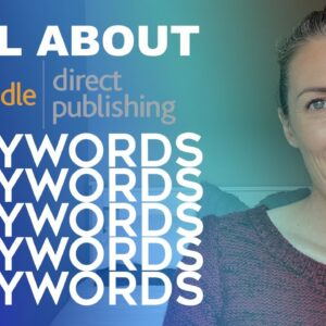 KDP Keyword Guide for Low and No Content Kindle Publishing - Keyword Research Tips