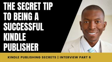 The Secret Tip to Being a Successful Kindle Publisher | Interview with Linda Allen | Part 6/7
