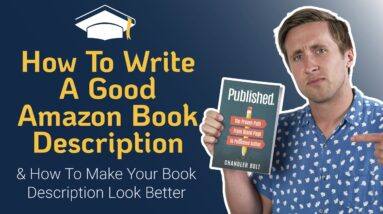 Amazon Book Descriptions: How to SELL MORE By Writing a Description to Convert