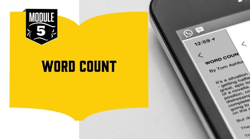 How to Boost Your Word Count (17/18): Tracking Your Word Count