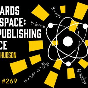 Postcards From Space: Self Publishing Science  (The Self Publishing Show, episode 269)