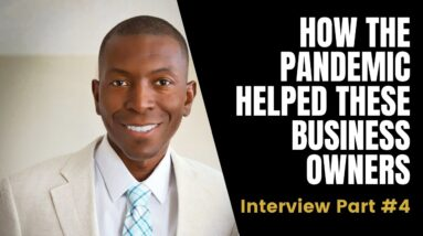 PROOF💯 How the Pandemic HELPED These Business Owners | Interview with Sam Cunningham | 4/6