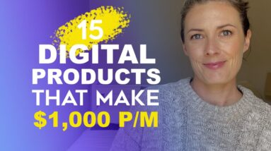 15 Digital Products Ideas To Make $1,000 Per Month - Passive Income With Digital Products in 2021
