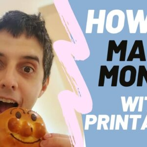 How To Make Money With Printables Passively With Free Traffic In 2021
