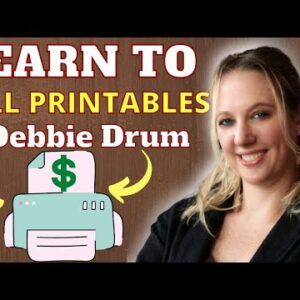 How To Sell PLR Printables Passively On Etsy With Debbie Drum