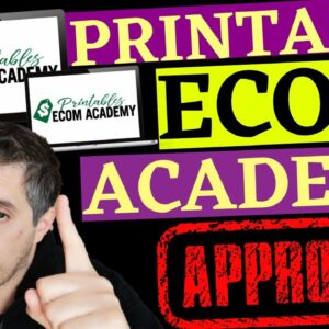 My Printable Ecom Academy Review Plus Exclusive Custom Bonuses
