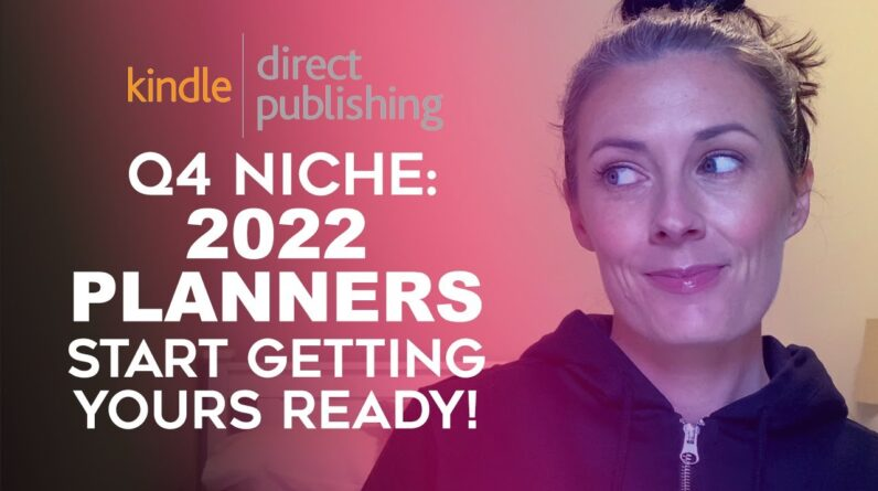 How To Make 2022 Planners To Sell On Amazon KDP - Low Content Book Tutorial