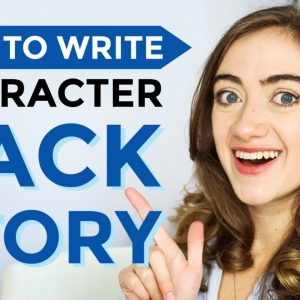 How to Write Character Backstory (Prompts for Writing Relatable Characters)