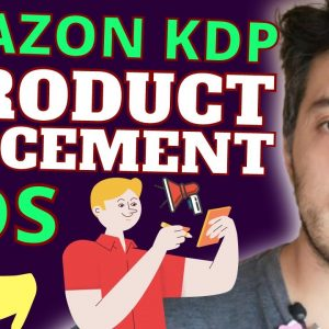 How To Set Up Amazon KDP Product Placement Ads Easily