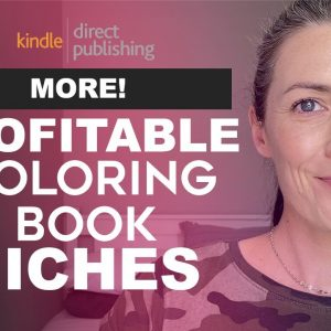 Profitable Coloring Book Niches for Amazon KDP Part 2 - Low Content Books To Sell on Amazon