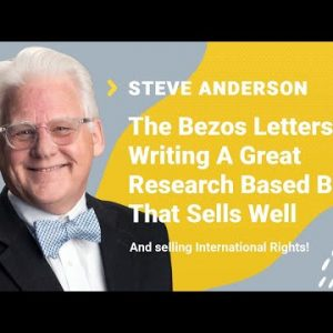 Steve Anderson Interview: The Bezos Letters & Writing A Great Research Based Book That Sells Well