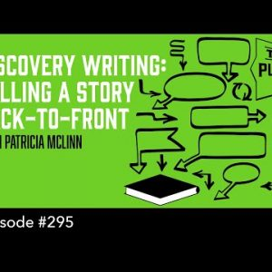 Discovery Writing: Telling a Story Back-to-Front (The Self Publishing Show, episode 295)