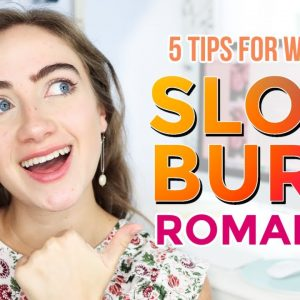 How to write slow-burn romance…that will make your readers fall in love 😍